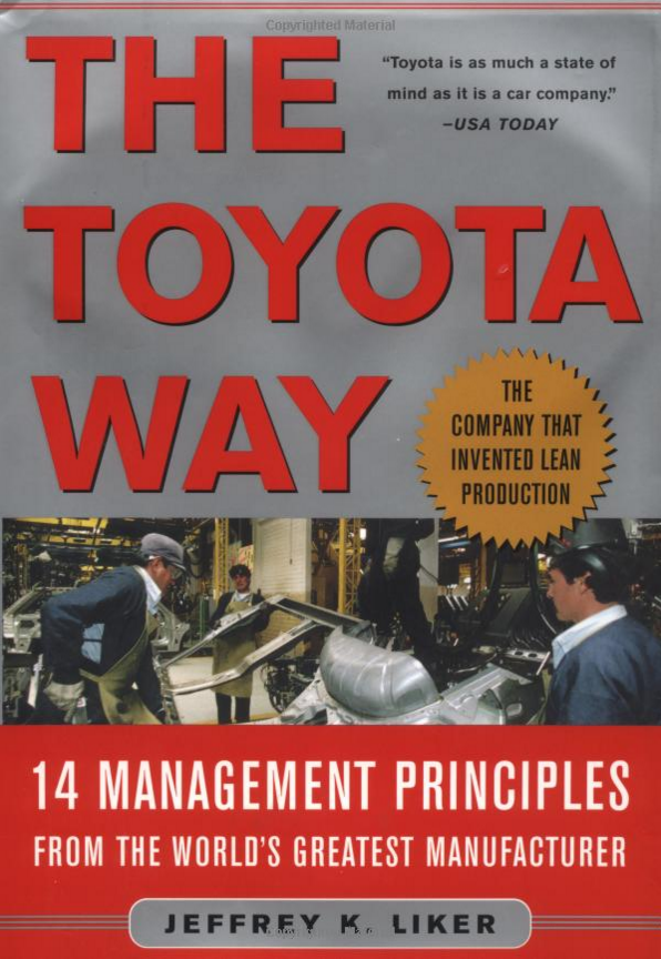 The Toyota Way 14 Management Principles